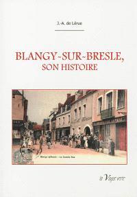 Histoire de la ville de Blangy-sur-Bresle