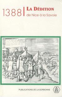 1388, la dédition de Nice à la Savoie : actes