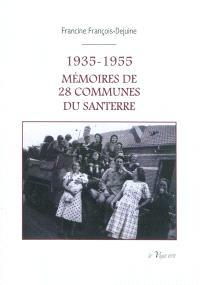 1935-1955, mémoires de 28 communes du Santerre