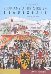 2.000 ans d'histoire en Beaujolais