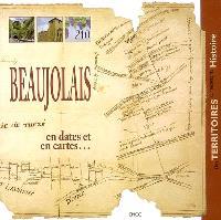 Beaujolais en dates et en cartes...
