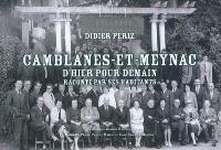 Camblanes-et-Meynac d'hier pour demain raconté par ses habitants