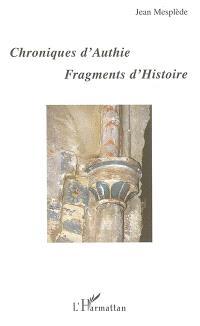 Chroniques d'Authie, fragments d'histoire