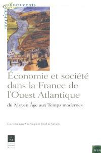 Economie et société dans la France de l'Ouest : du Moyen Age aux Temps modernes