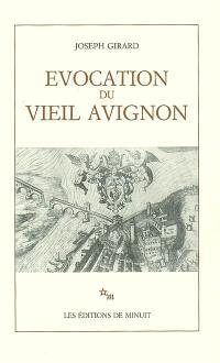 Evocation du vieil Avignon