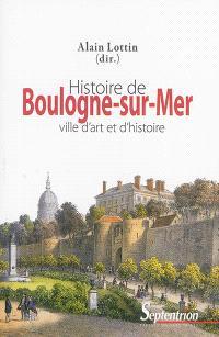 Histoire de Boulogne-sur-Mer : ville d'art et d'histoire