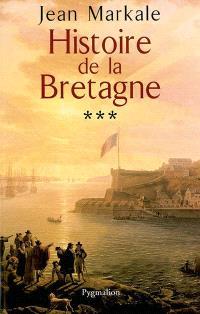 Histoire de la Bretagne. Volume 3