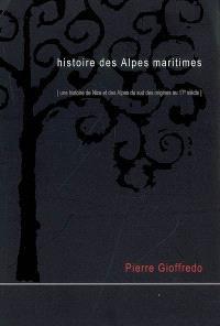 Histoire des Alpes-Maritimes : une histoire de Nice et des Alpes du Sud des origines au 17e siècle