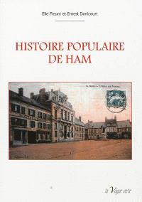 Histoire populaire de Ham