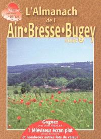 L'almanach de l'Ain, Bresse, Bugey : 2006