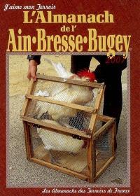 L'almanach de l'Ain, Bresse, Bugey : 2007