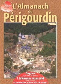 L'almanach du Périgourdin : 2006