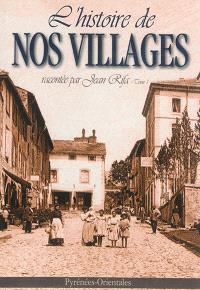 L'histoire de nos villages. Volume 1