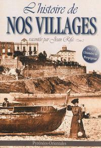 L'histoire de nos villages. Volume 2