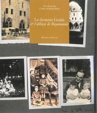 La dynastie Goüin & l'abbaye de Royaumont