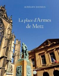 La place d'Armes de Metz