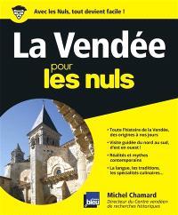 La Vendée pour les nuls