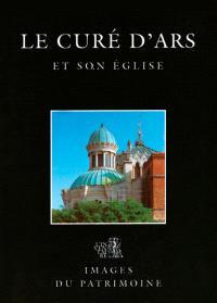 Le curé d'Ars et son église