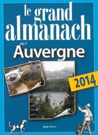 Le grand almanach de l'Auvergne 2014
