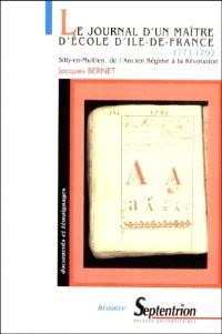 Le journal d'un maître d'école d'Ile-de-France (1771-1792) : Silly-en-Multien