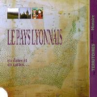 Le pays lyonnais en dates et en cartes...