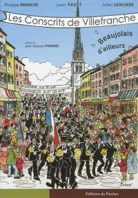 Les conscrits de Villefranche, du Beaujolais et d'ailleurs