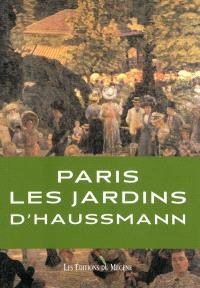 Les jardins du baron Haussmann