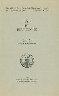 Liège et Bourgogne : actes