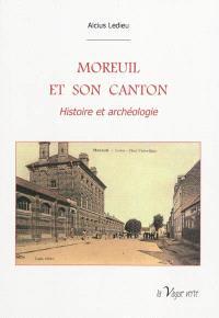 Moreuil et son canton : histoire et archéologie