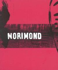 Morimond : au fond du monde