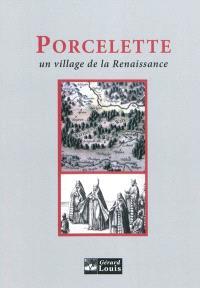 Porcelette : un village de la Renaissance