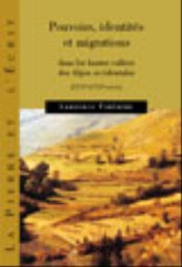 Pouvoir, identités et migrations dans les hautes vallées des Alpes occidentales (XVIIe-XVIIIe siècle)