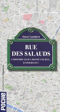 Rue des salauds : l'histoire leur a donné une rue... et pourtant !