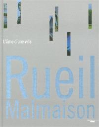 Rueil-Malmaison : l'âme d'une ville