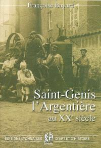 Saint-Genis-l'Argentière au XXe siècle