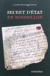 Secret d'Etat en Roussillon