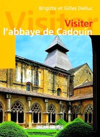 Visiter l'abbaye de Cadouin