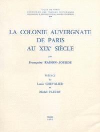 La colonie auvergnate de Paris au XIXe siècle