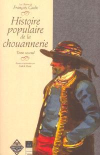 Histoire populaire de la chouannerie. Volume 2