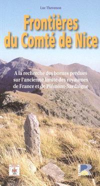 Frontières du comté de Nice : à la recherche des bornes perdues sur l'ancienne limite des royaumes de France et de Piémont-Sardaigne