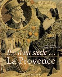Il y a un siècle, la Provence