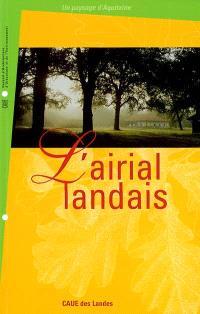 L'airial landais : un paysage d'Aquitaine