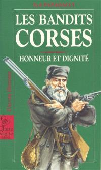 Les bandits corses, honneur et dignité