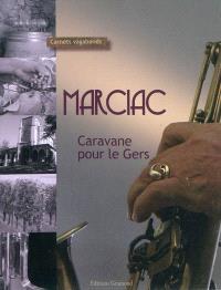 Marciac : caravane pour le Gers
