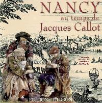 Nancy au temps de Jacques Callot