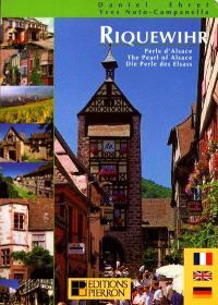 Riquewihr, perle d'Alsace