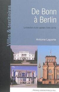 De Bonn à Berlin : le transfert d'une capitale, 1990-2010