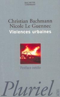 Violences urbaines : ascension et chute des classes moyennes à travers cinquante ans de politique de la ville