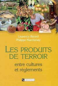 Les produits de terroir : entre cultures et règlements