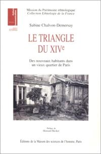Le triangle du XIVe : des nouveaux habitants dans un vieux quartier de Paris